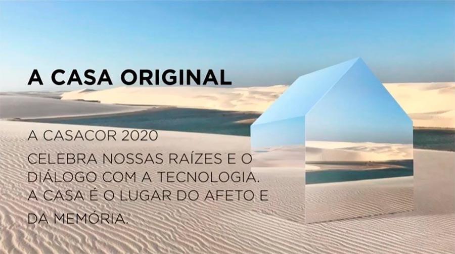 A Casa Original impacta nas respostas para construir esse novo morar e obriga todos a buscarem respostas criativas na CasaCor 2020